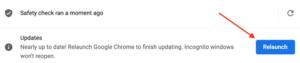 Relaunch Google Chrome following the update