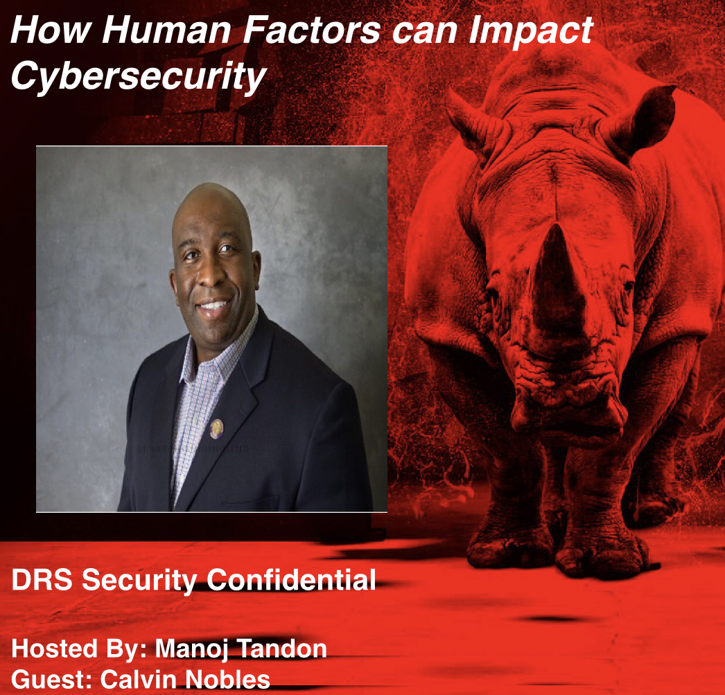 Podcast How Human Factors can Impact Cybersecurity with Manoj Tandon and Calvin Nobles on rhino background